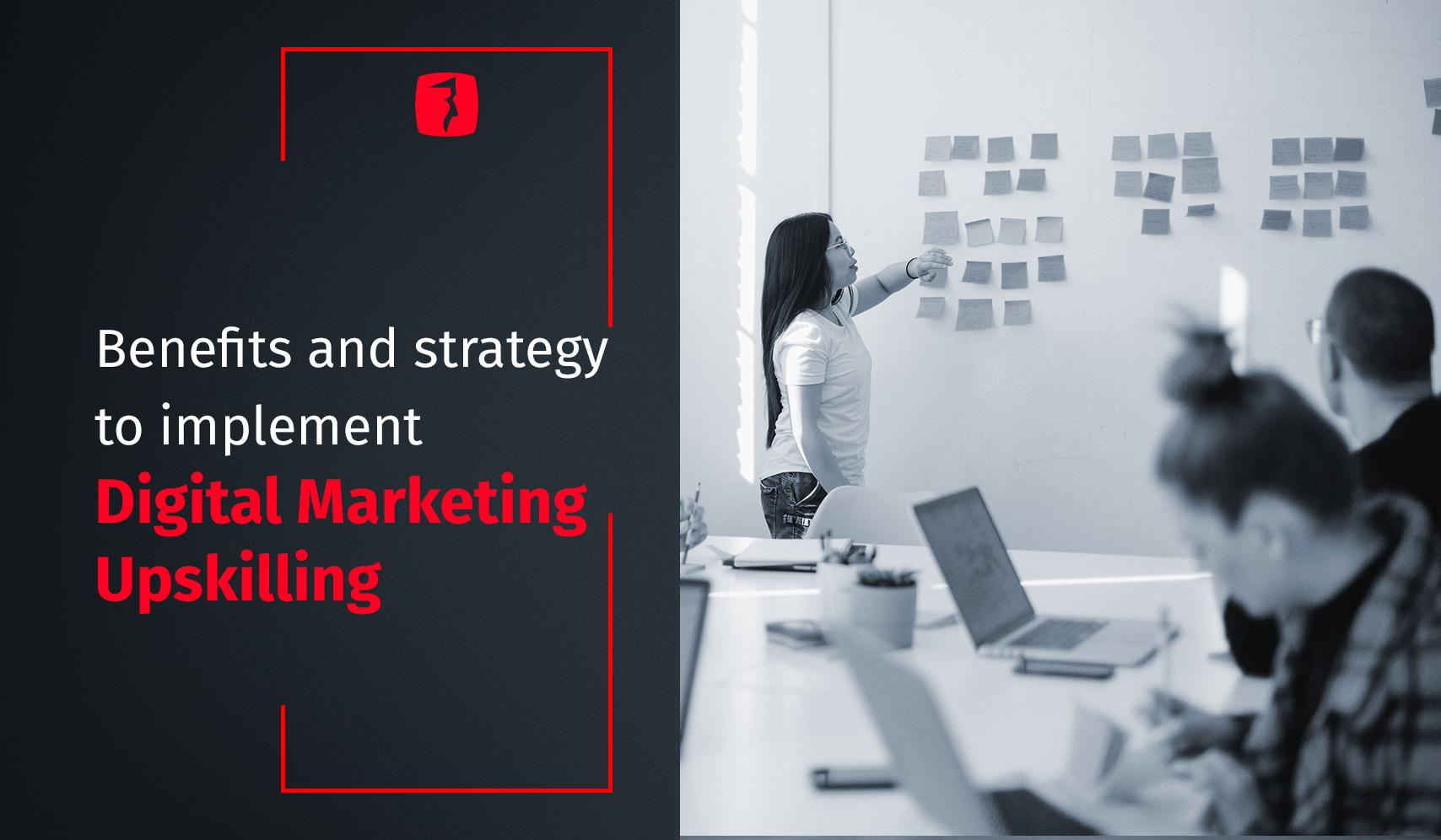 digital marketing upskilling
