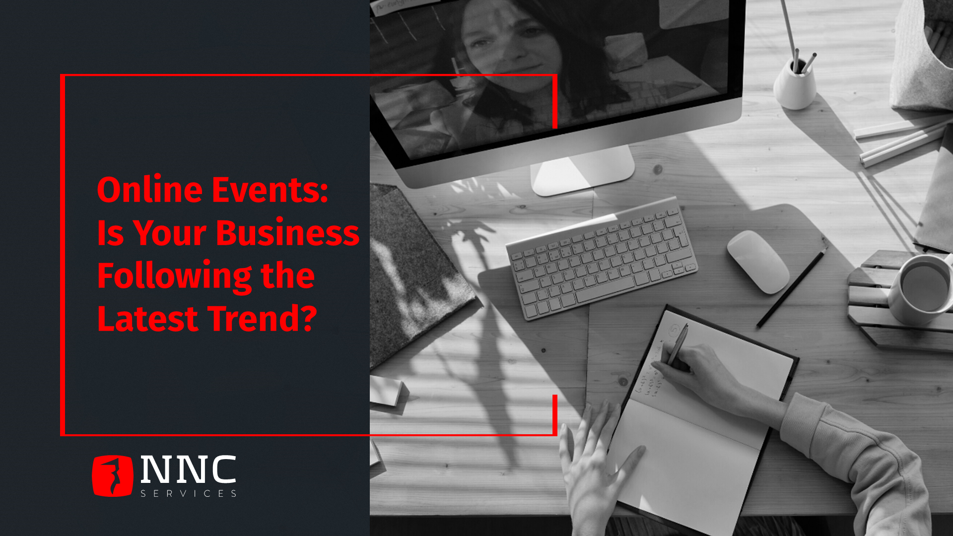 NNC Services Online Events for business promotion